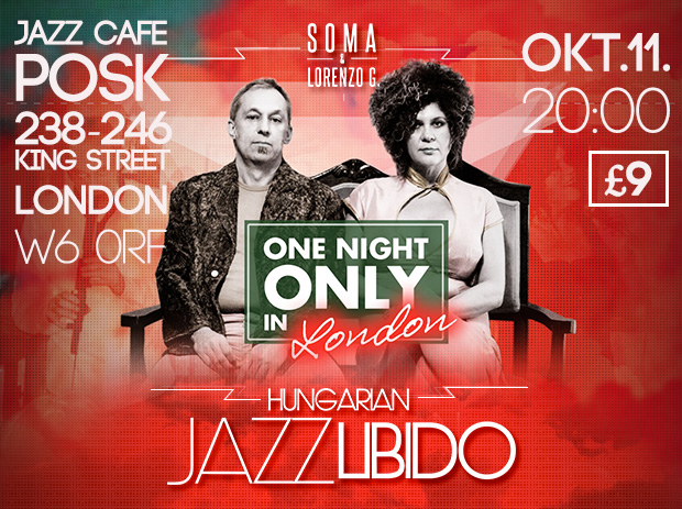Hungarian Jazz Libido London – 2014.10.11.