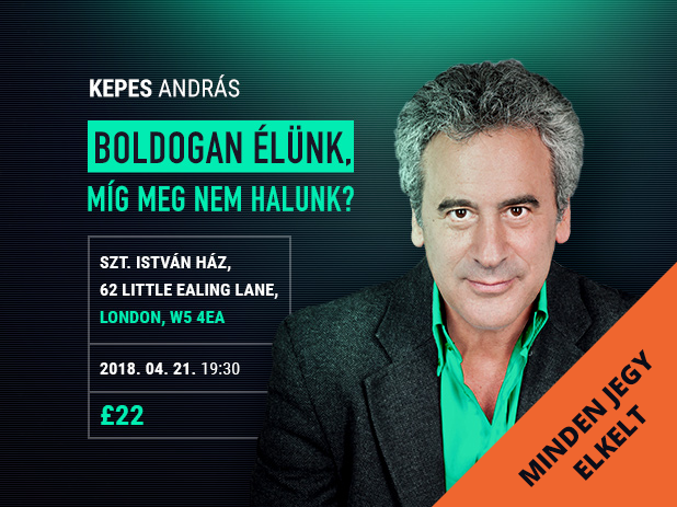 Kepes András Londonban 2018. 04. 21.